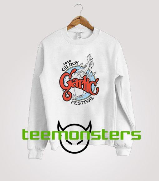 2019 Gilroy Garlic Festival Sweatshirt