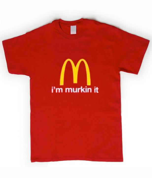 i'm murkin it t-shirt IGS